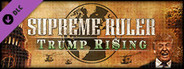 Supreme Ruler: Trump Rising System Requirements