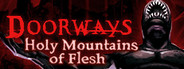 Doorways: Holy Mountains of Flesh System Requirements