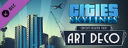 Cities: Skylines - Content Creator Pack: Art Deco System Requirements