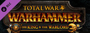 Total War: WARHAMMER - The King and the Warlord System Requirements