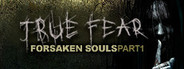 True Fear: Forsaken Souls System Requirements
