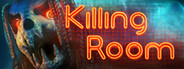 Killing Room System Requirements