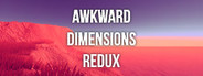 Awkward Dimensions Redux System Requirements