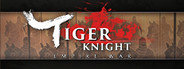 Tiger Knight: Empire War System Requirements