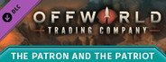 Offworld Trading Company - The Patron and the Patriot DLC System Requirements