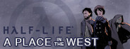 Half-Life: A Place in the West System Requirements