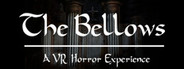 The Bellows: VR System Requirements