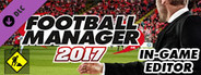 Football Manager 2017 In-Game Editor System Requirements
