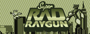 Super Rad Raygun System Requirements