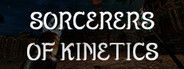 Sorcerers of Kinetics (VR) System Requirements