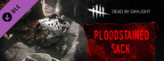 Dead by Daylight - The Bloodstained Sack System Requirements