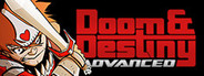 Doom and Destiny Advanced System Requirements