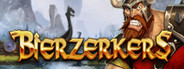 Bierzerkers System Requirements