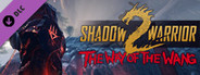 Shadow Warrior 2: The Way of the Wang DLC System Requirements