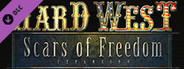 Hard West: Scars of Freedom DLC System Requirements