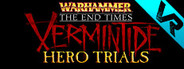 Warhammer: Vermintide VR - Hero Trials System Requirements