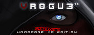 VR0GU3: Unapologetic Hardcore VR Edition System Requirements