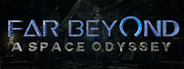 Far Beyond: A space odyssey VR Similar Games System Requirements