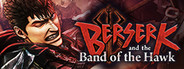 BERSERK and the Band of the Hawk System Requirements
