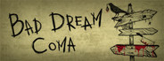 Bad Dream: Coma System Requirements