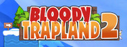 Bloody Trapland 2 : Curiosity System Requirements