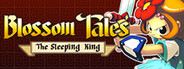 Blossom Tales: The Sleeping King System Requirements