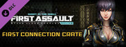 First Assault - First Connection Crate