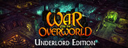 War for the Overworld Underlord Edition System Requirements