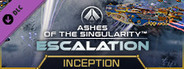 Ashes of the Singularity: Escalation - Inception