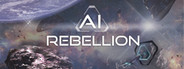 AI Rebellion