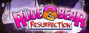 Super Rude Bear Resurrection Similar Games System Requirements