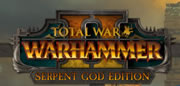 Total War: WARHAMMER 2 Serpent God Edition