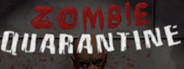 Zombie Quarantine System Requirements