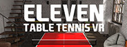 Eleven: Table Tennis VR System Requirements