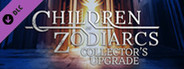 Children of Zodiarcs Collector's Upgrade