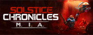 Solstice Chronicles: MIA System Requirements
