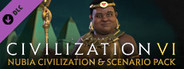 Civilization 6 - Nubia Civilization and Scenario Pack