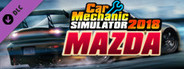 Car Mechanic Simulator 2018 - Mazda DLC