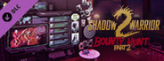 Shadow Warrior 2: Bounty Hunt Part 2