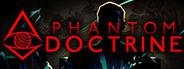 Phantom Doctrine System Requirements