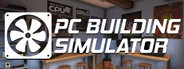 PC Building Simulator System Requirements
