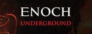 Enoch: Underground System Requirements