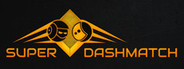Super Dashmatch System Requirements