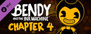 Bendy and the Ink Machine: Chapter Four System Requirements