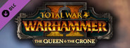 Total War: WARHAMMER II - The Queen & The Crone System Requirements