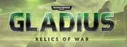 Warhammer 40,000: Gladius - Relics of War System Requirements