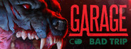 GARAGE: Bad Trip System Requirements