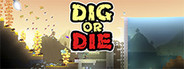 Dig or Die System Requirements