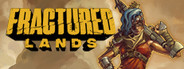 Fractured Lands System Requirements
