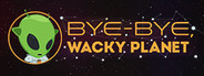 Bye-Bye, Wacky Planet System Requirements
